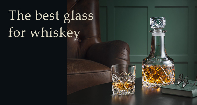 The best glass for whiskey
